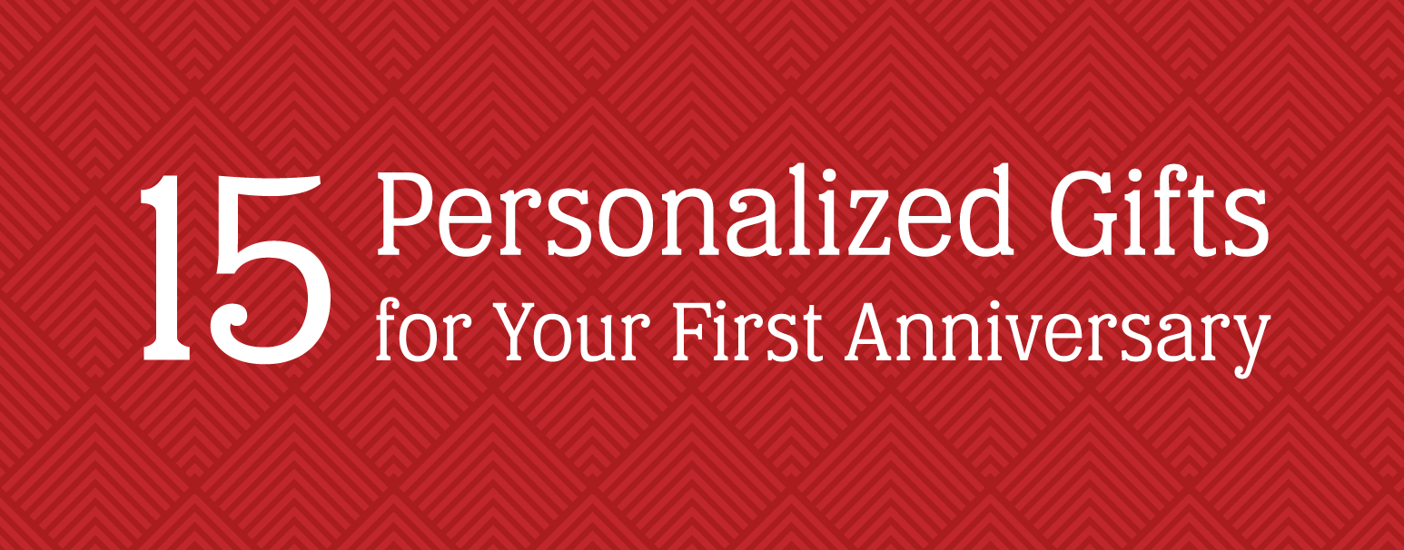 Featured Image for Personalized First Year Gifts