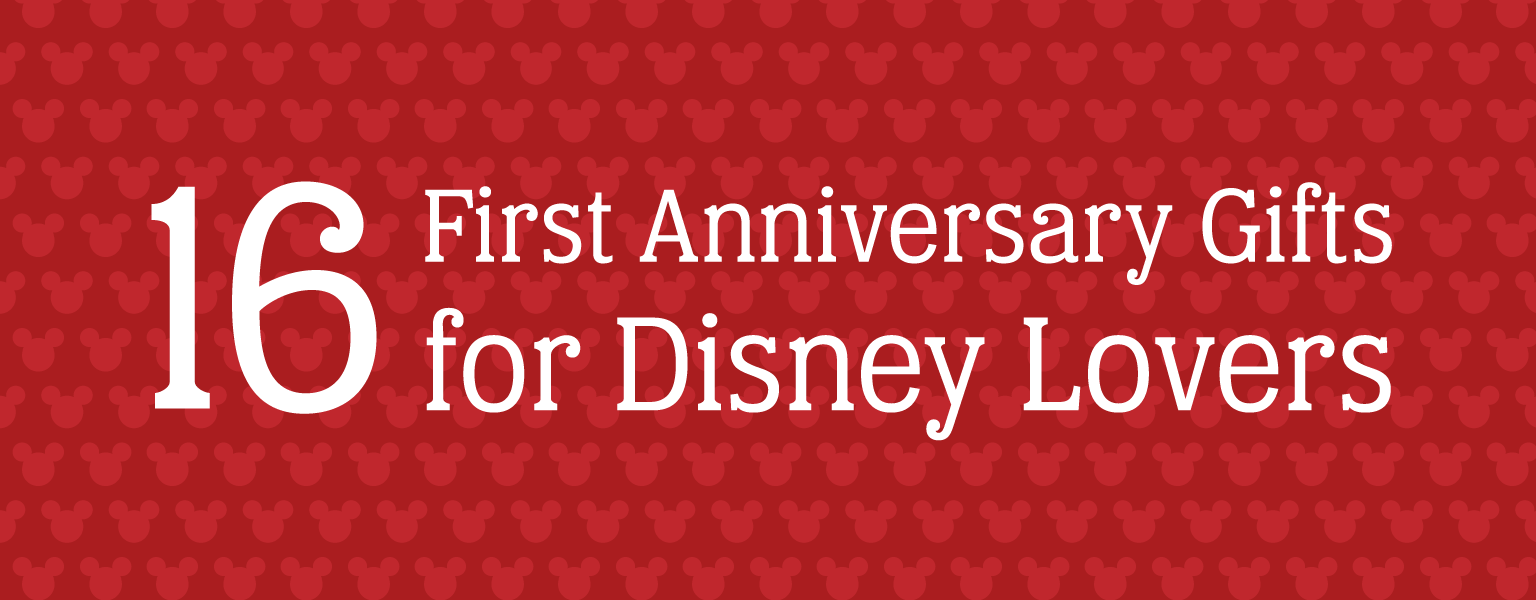 Featured Image for Sixteen First Anniversary Gifts for Disney Lovers